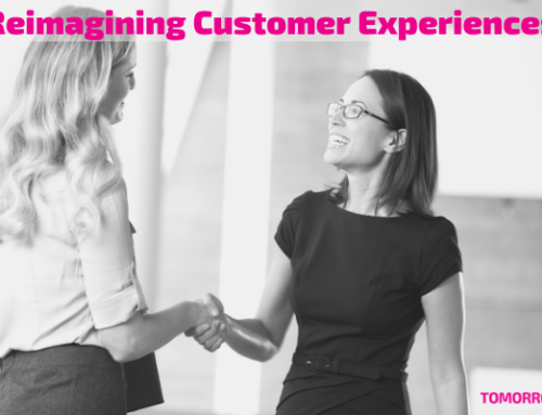 Reimagining Customer Experiences