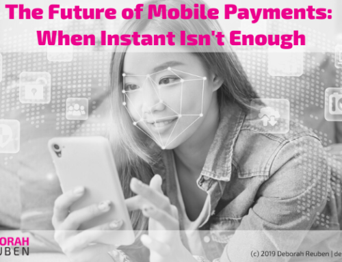 The Future of Mobile Payments: When Instant Isn't Enough