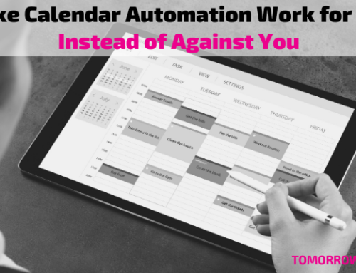Make Calendar Automation Work for You Instead of Against You