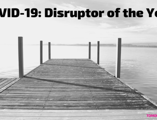 COVID-19: Disruptor of the Year